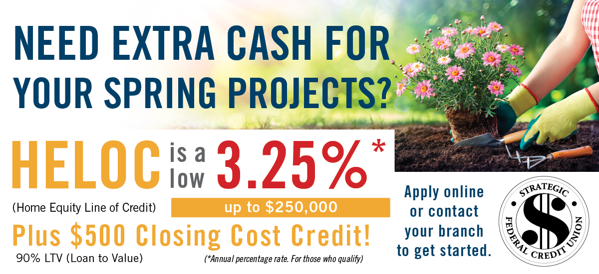 Need extra cash for your spring projects? HELOC as low as 3.25%
